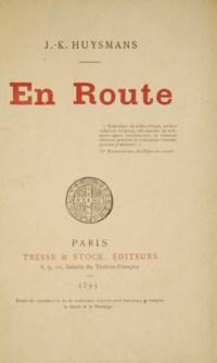 HUYSMANS, Joris-Karl (1848-1907). En route. Paris: Tresse et Stock, 1897.