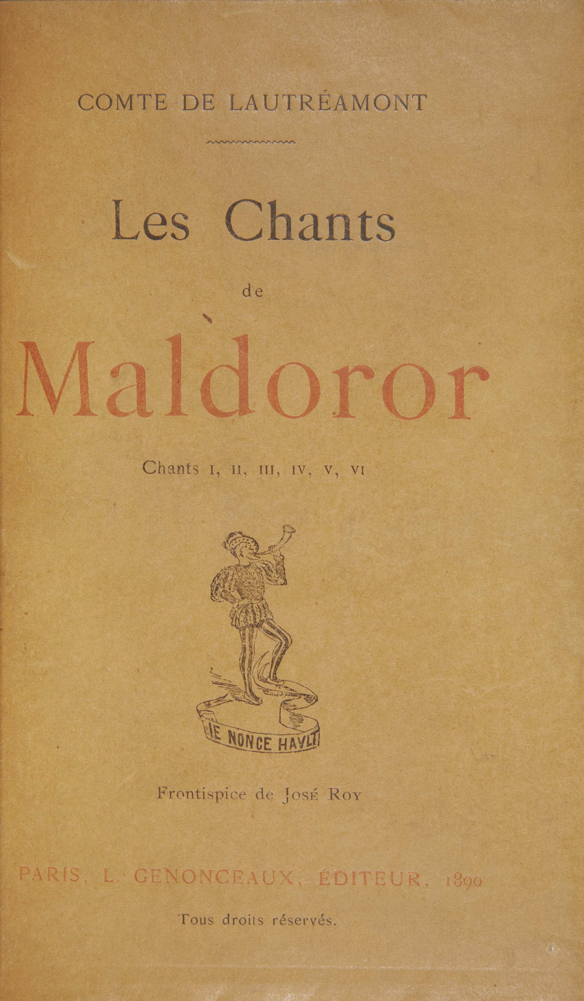 LAUTRÉAMONT, Isidore Ducasse dit le comte de (1846-1870). Les Chants de Maldoror. Paris: L. Genonceaux, 1890.