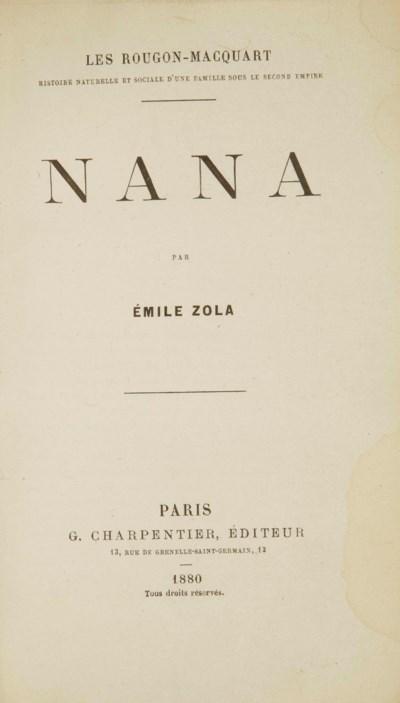 ZOLA, Émile (1840-1902). Nana.