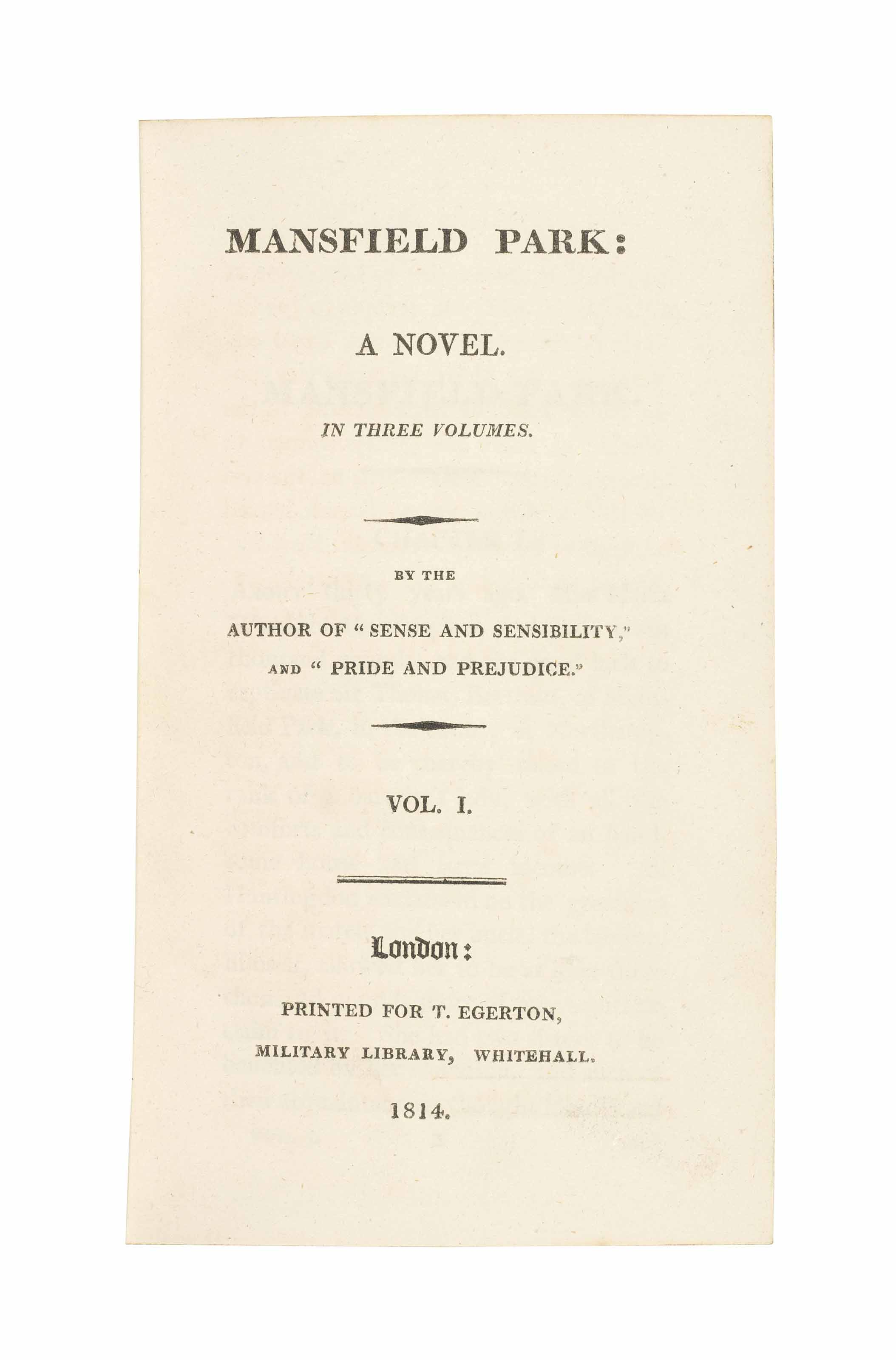 """[AUSTEN, Jane (1775-1817).] Mansfield Park: A Novel... By the Author of """"Sense and Sensibility,"""" and """"Pride and Prejudice."""" London: T. Egerton, 1814."""