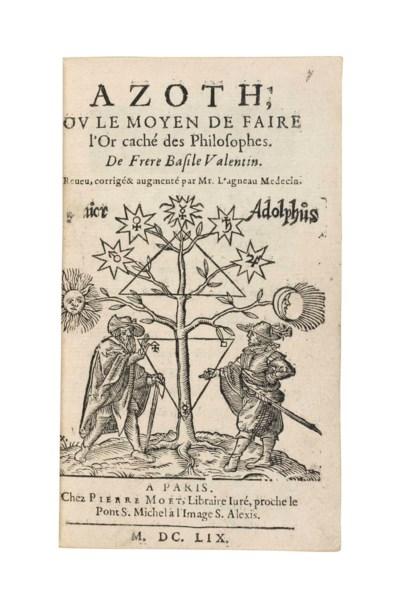 VALENTIN, Basile. Azoth, ou le