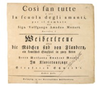 MOZART, Wolfgang Amadeus (1756-1791). Cosi fan tutte... Weibertreue oder die Maedchen sind von Flandern. Im Klavierauszuge von Siegfried Schemiedt. Leipzig: Breitkopf und Haertel, [c. 1794]. 3 parts in one volume, oblong 2° (270 x 308mm). Piano-vocal score with libretto by Lorenzo da Ponte in Italian and German. (Lacking engraved frontispiece as often, occasional spotting and browning.) Original wrappers, title on leather label (rubbed, some wear at spine). Provenance: ?Parfedit C. Moltke (early title inscription and annotations).