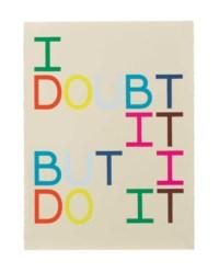 I doubt it, but I do it (anagram XII)