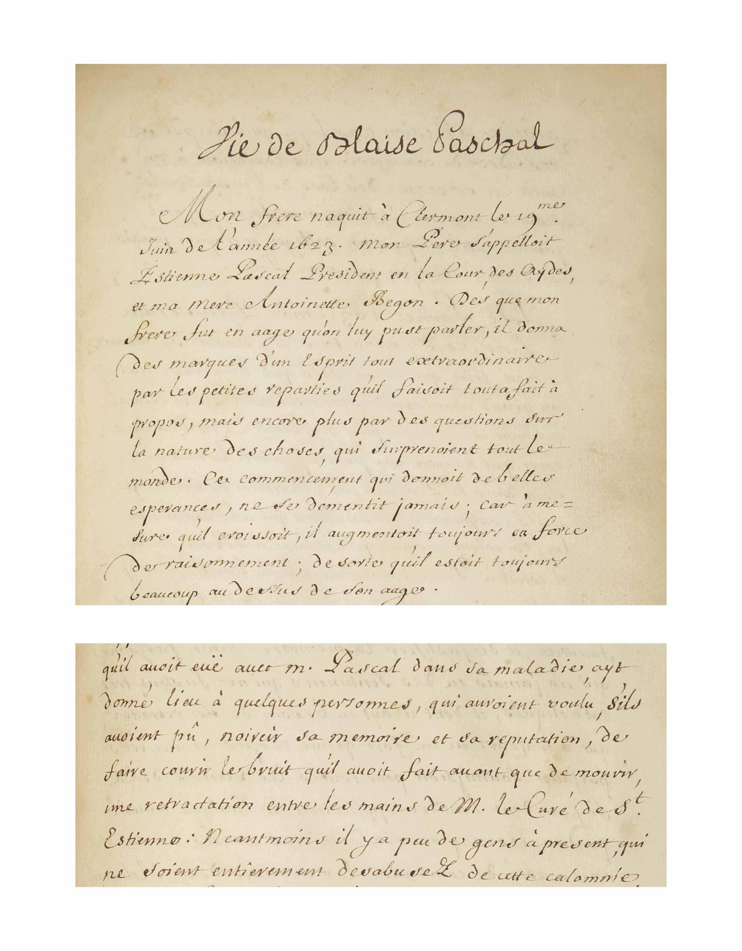 [Blaise PASCAL (1623-1662)] -- Gilberte PÉRIER (1620-1687). Vie de Blaise Paschal. [Suivi de:] -- Lettres et Extraits de Lettres de feûe S. A. Madame de Longueville  M. le curé de St Jacques du Haut-Pas, et à &c... Manuscrits d'une même main. [Entre 1677 et 1680].