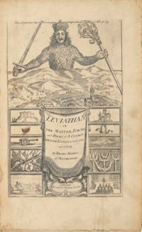 HOBBES, Thomas (1588-1679). Leviathan, or the Matter, Forme, and Power of a Common-Wealth Ecclesiasticall and Civill. London: Andrew Crooke, 1651.
