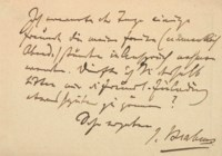BRAHMS, Johannes (1833-1897).  Autograph note signed ('J. Brahms') to Adele Passy-Cornet, [postmarked Vienna, 17 October ?1875], asking that she be so kind as to renew her invitation at a somewhat later date, as he is expecting some friends any day who will occupy his evenings ('Ich erwarte die Tage einige Freunde die meine freien (namentlich Abend-) stunden in Ansprung nehmen warden. Dürfte ich Sie deshalb bitten mir die freundl. Einladung etwas später zu gönnen?'), one page, oblong 8vo (83 x 117mm), on a correspondence card.
