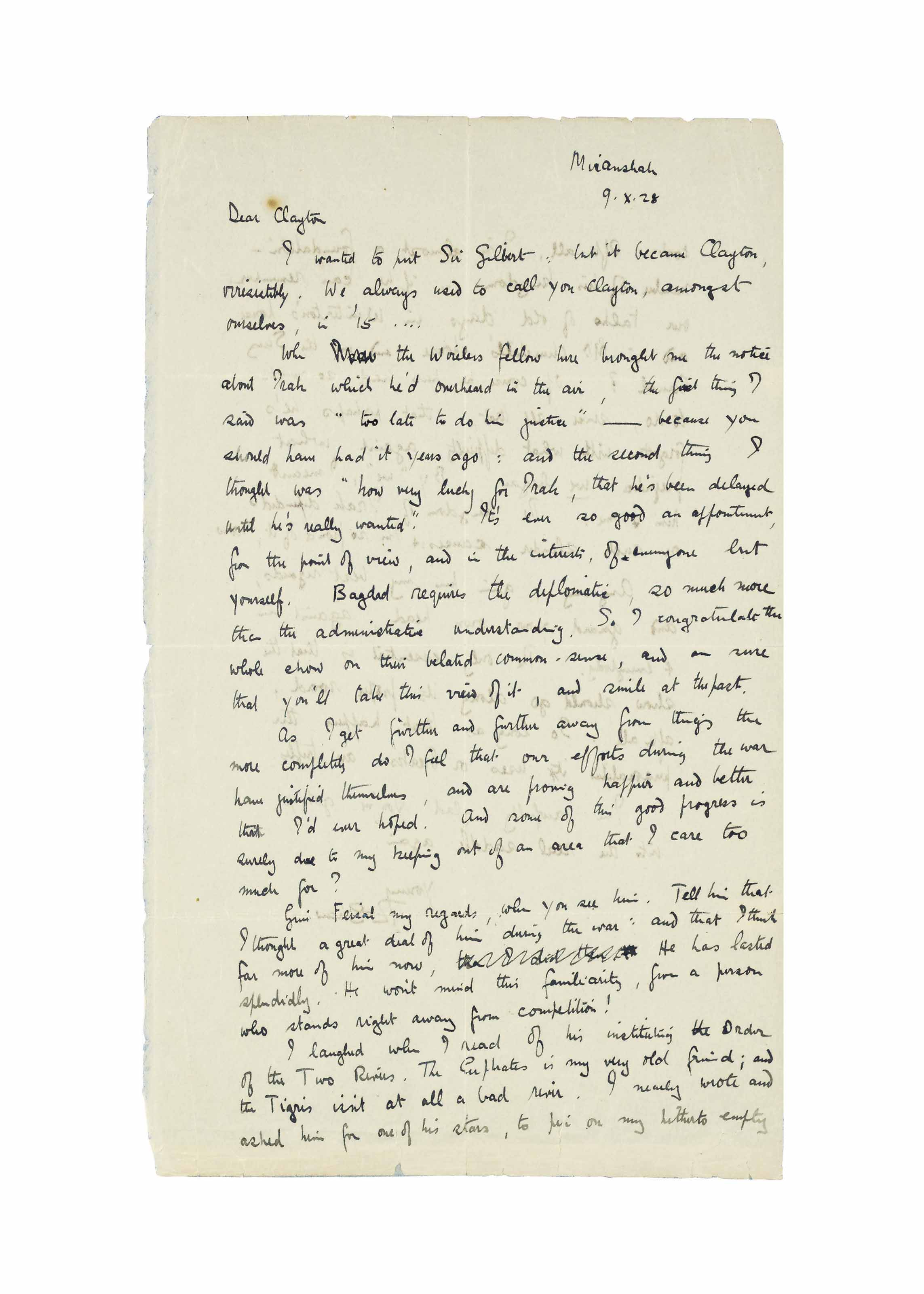 LAWRENCE, Thomas Edward (1888-1935). Autograph letter signed ('T.E. Shaw') to General Sir Gilbert Clayton, Miranshah, 9 October 1928, 2 pages, folio. Provenance: the Spiro Family Collection; Christie's, 25 September 2008, lot 115.
