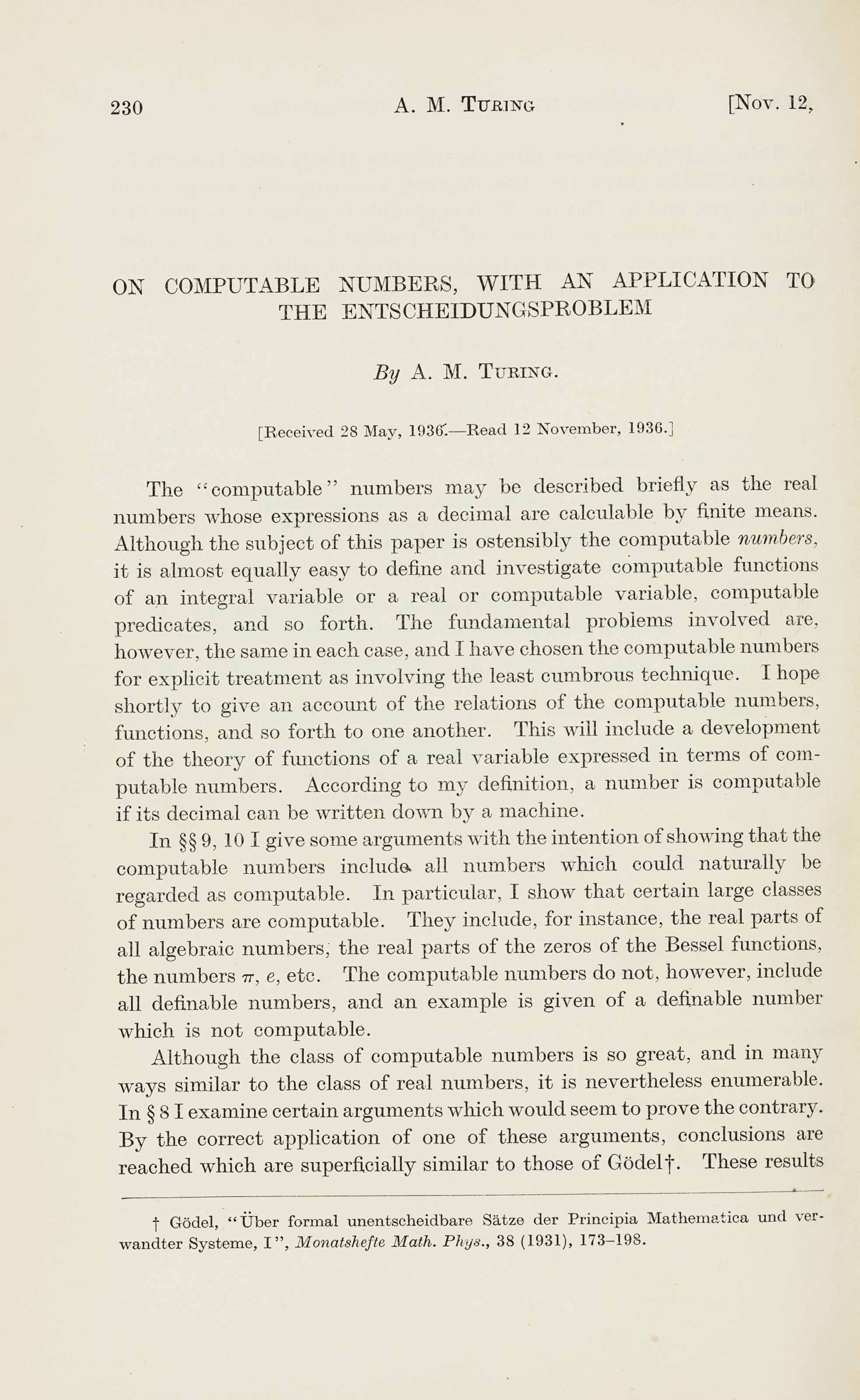 """TURING, Alan Mathison (1912-1954). """"On Computable Numbers, with an Application to the Entscheidungsproblem."""" In Proceedings of the London Mathematical Society, Second Series, Vol. 42, pp.230-265. London, 1937."""