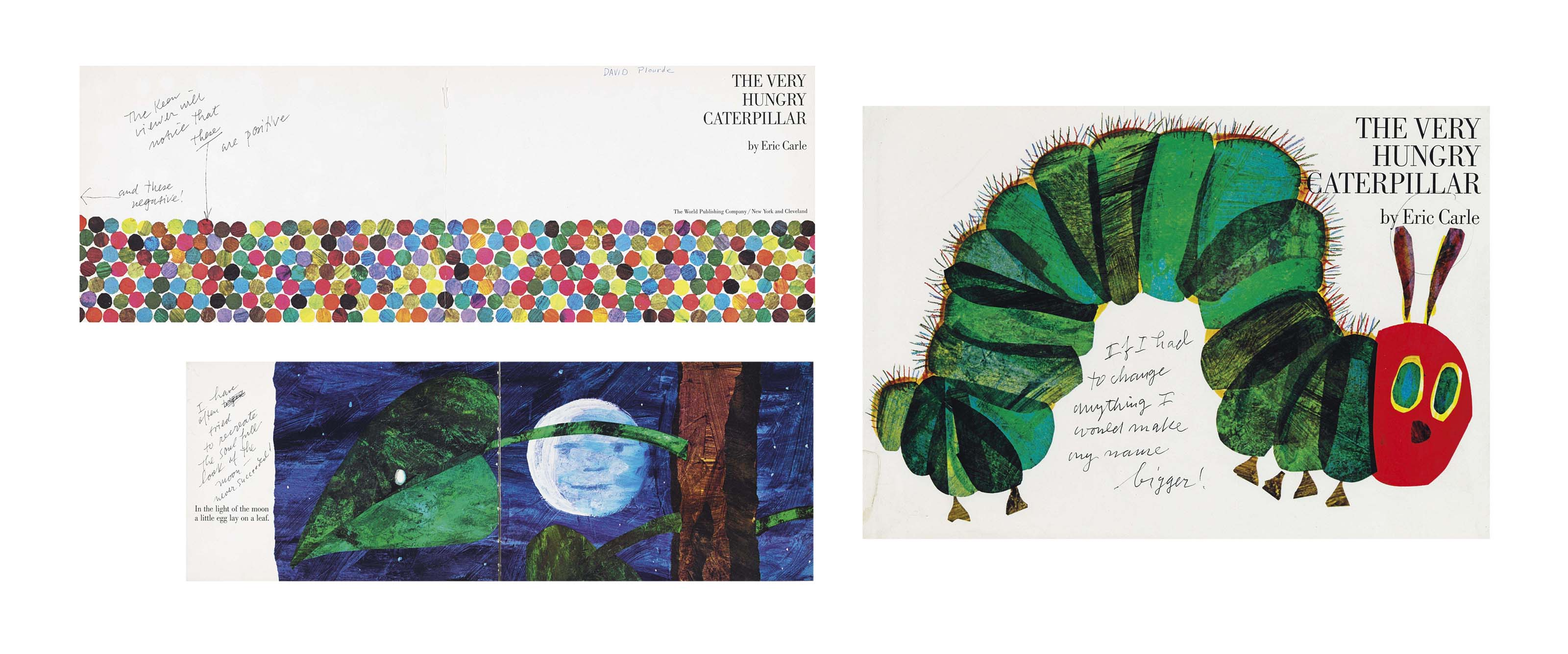 CARLE, Eric (b. 1929). The Very Hungry Caterpillar. New York and Cleveland: The World Publishing Company, [1969]. Oblong 4°. Original pictorial boards; pictorial dust jacket. Provenance: David Plourde (ownership signature on title).