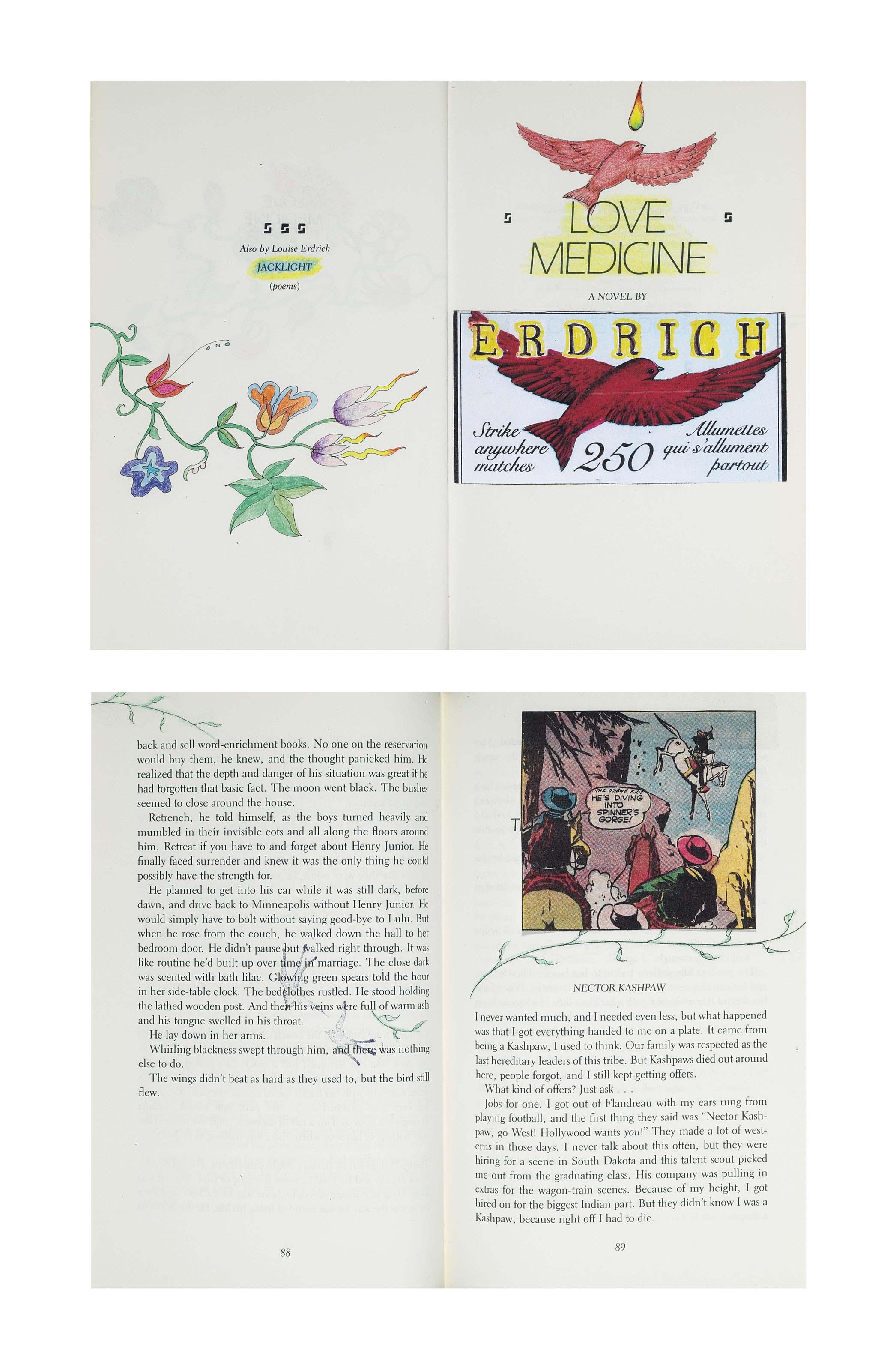 ERDRICH, Louise (b. 1954). Love Medicine. New York: Holt, Rinehart and Winston, 1984. 8°. Original cloth-backed boards; dust jacket.