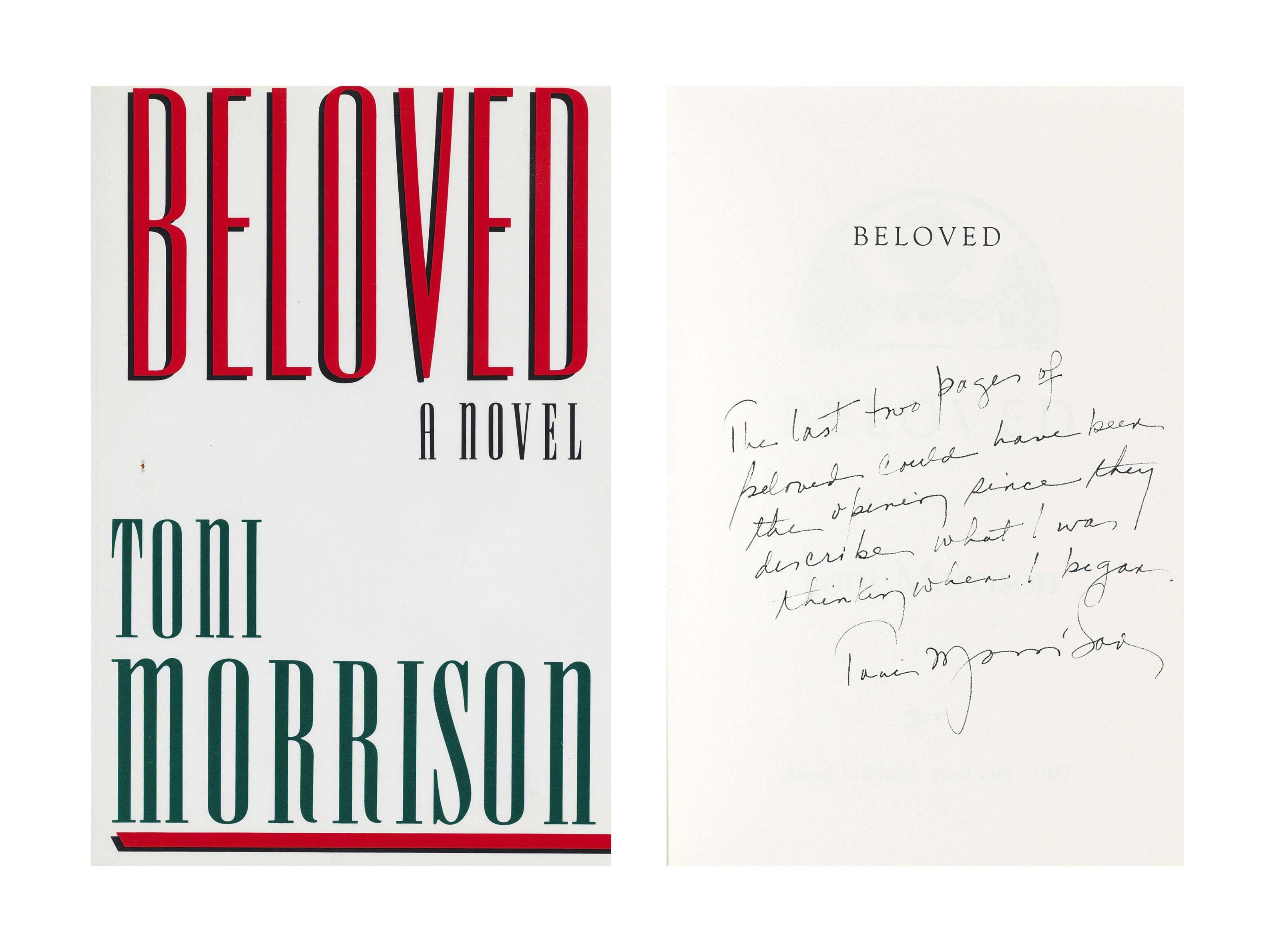 MORRISON, Toni (b. 1931). Beloved. New York: Alfred A. Knopf, 1987. 8°. Original cloth; dust jacket.