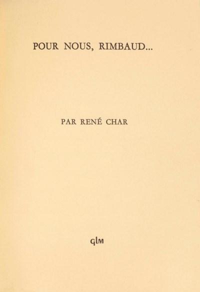 René CHAR. Pour nous, Rimbaud.