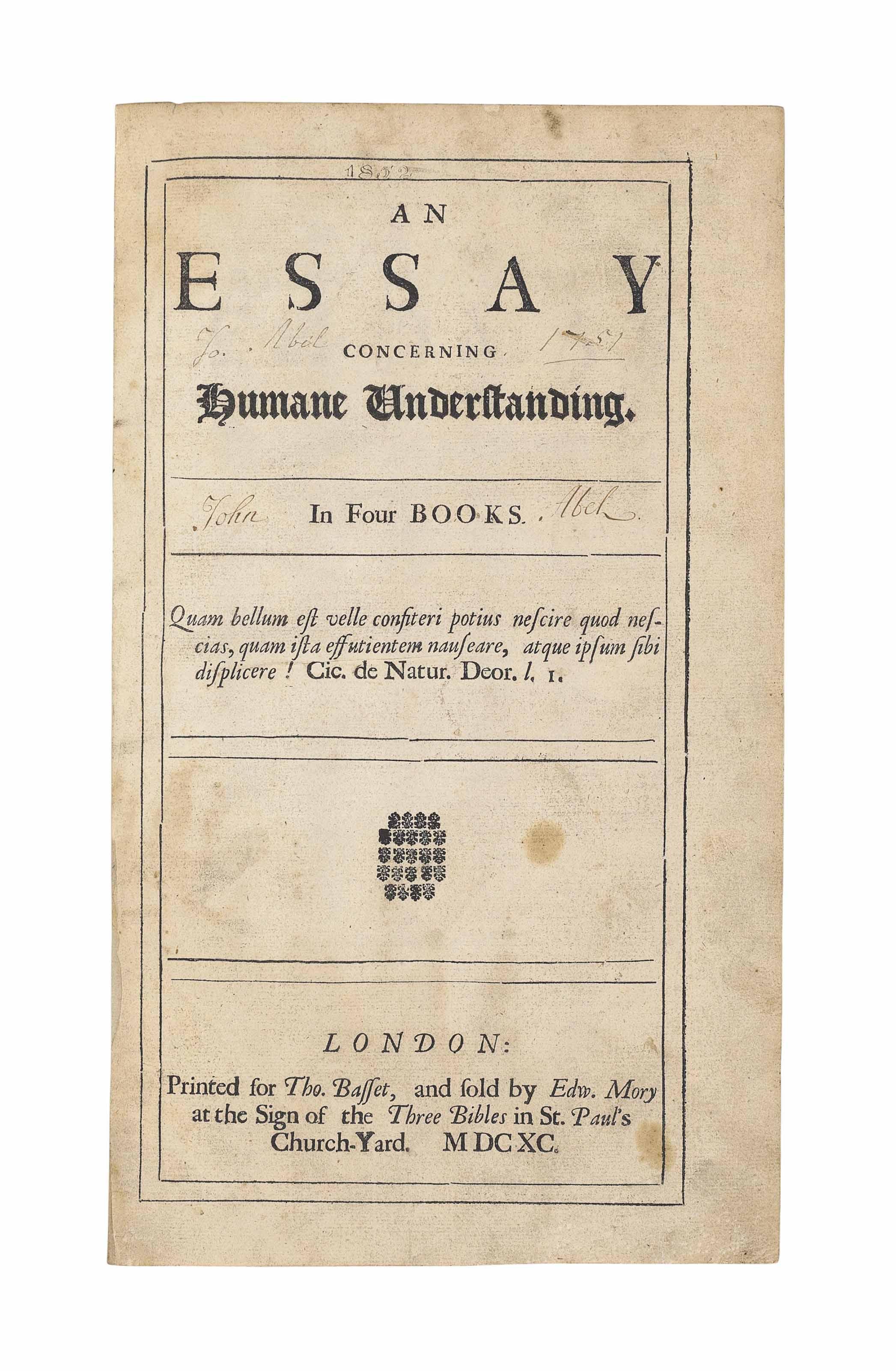 [LOCKE, John (1632-1704).] An Essay concerning Humane Understanding. London: [Elizabeth Holt] for Thomas Basset, and sold by Edward Mory, 1690.