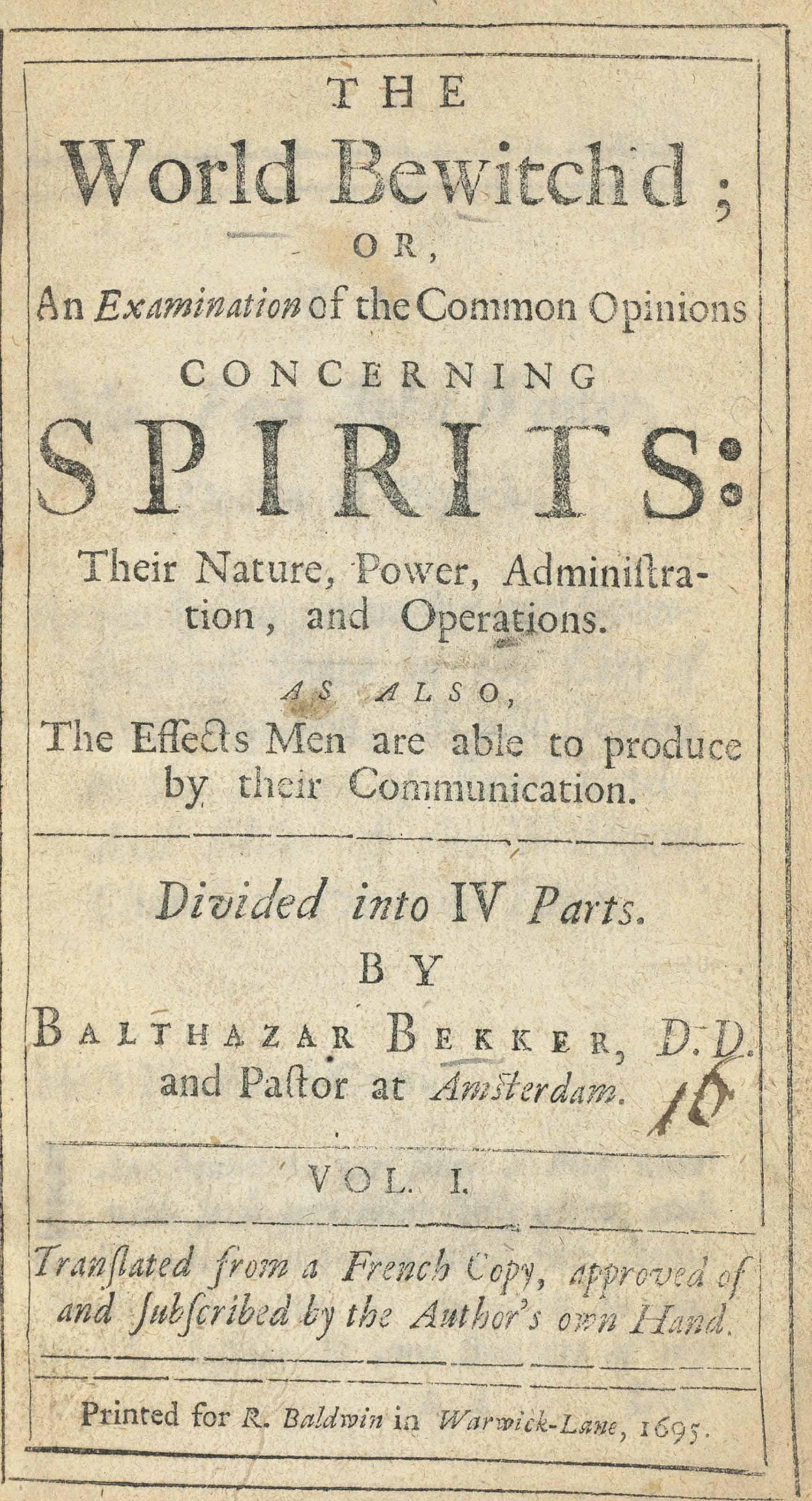 BEKKER, Balthazar (1634-1698)  The World Bewitch'd