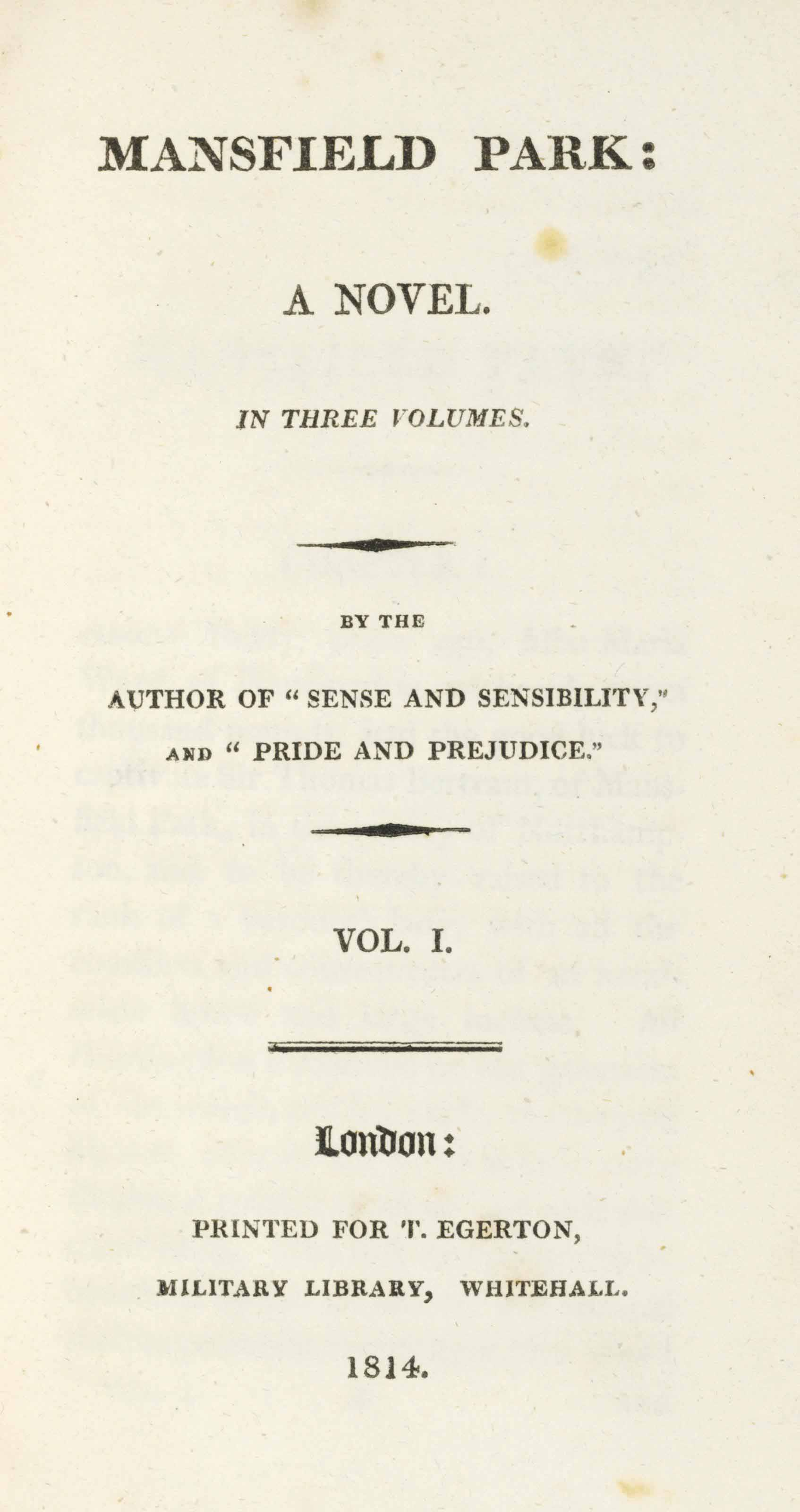 """[AUSTEN, Jane]. Mansfield Park: A Novel... By the Author of """"Sense and Sensibility,"""" and """"Pride and Prejudice."""" London: T. Egerton, 1814."""