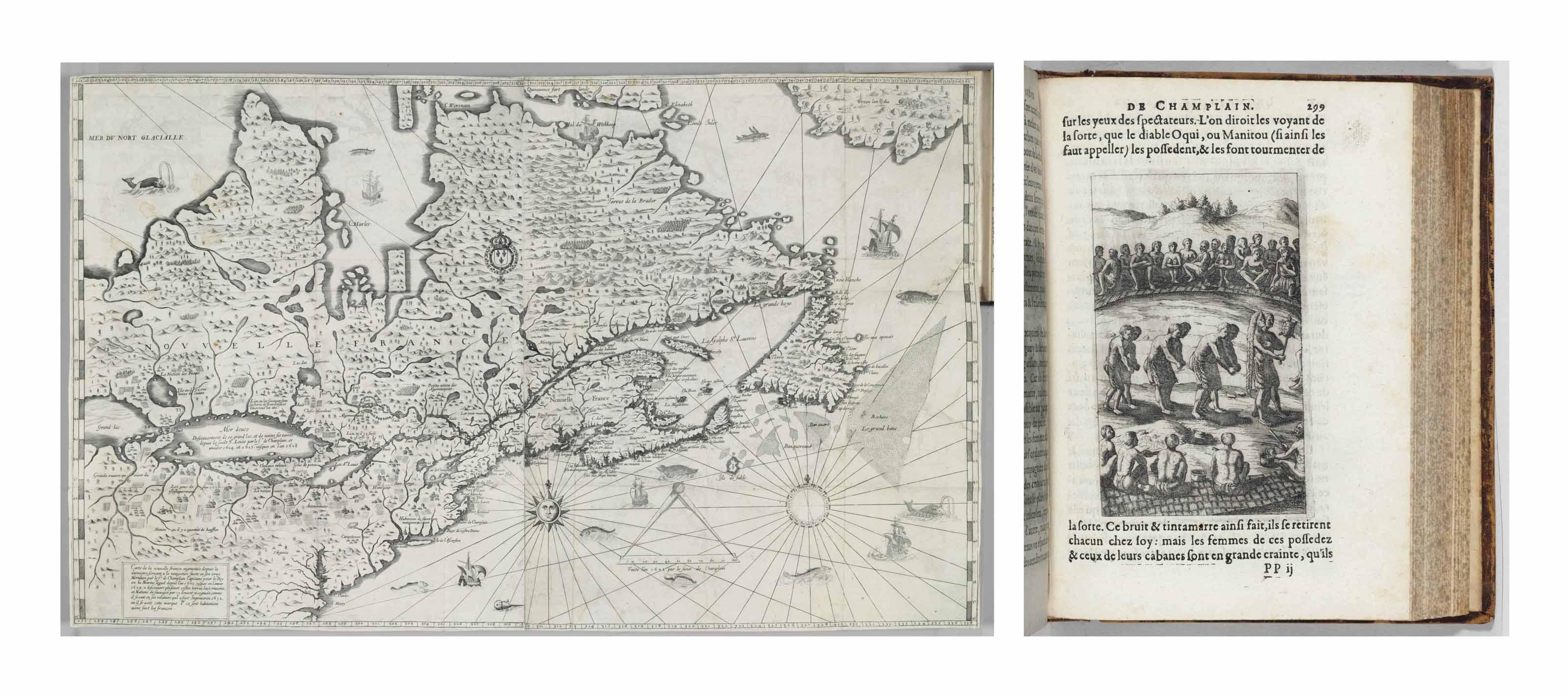 CHAMPLAIN, Samuel de. Les Voyages de la Nouvelle France occidentale, dicte Canada faits par le Sr Champlain Xainctongeois, Capitaine pour le Roy en la Marine du Ponant, & toutes les Descouvertes qu'il a faites en ce paos depuis l'an 1603. Iusques en l'an 1629. Paris: Pierre le Mur, 1632.