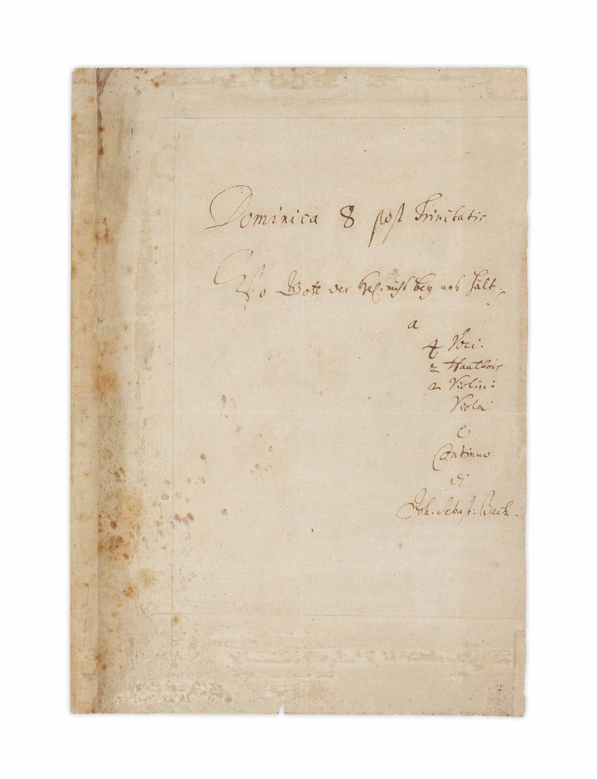 BACH, Johann Sebastian (1685-1750). Autograph manuscript signed ('Joh. Sebast: Bach'), the title page for the cantata BWV 178, 'Wo Gott der Herr nicht bei uns hält', n.p. [Leipzig], 'Dominica 8 post Trinitatis' [30 July 1724].