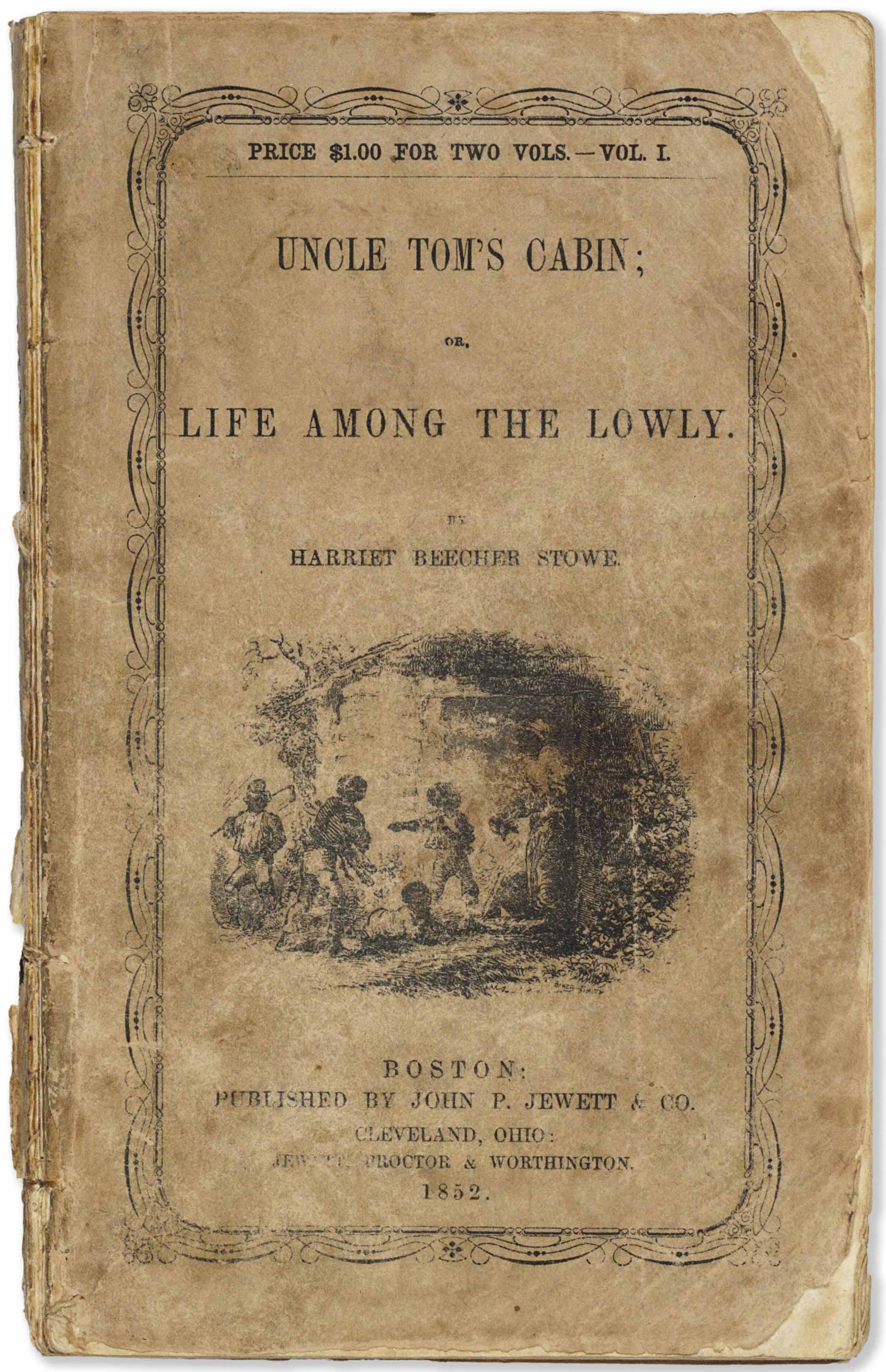 Stowe Harriet Beecher 1811 1896 Uncle Tom S Cabin
