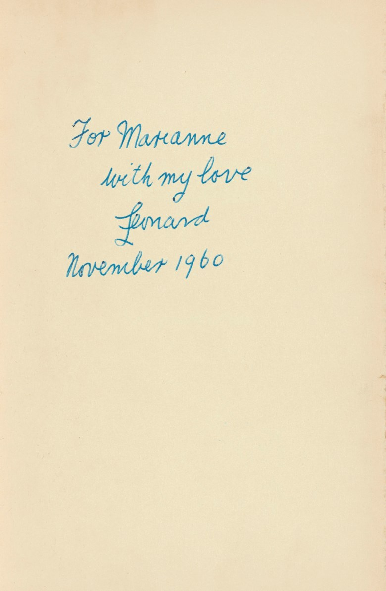 Leonard Cohen (1934-2016). Let Us Compare Mythologies. Toronto Contact Press for the McGill Poetry Series, 1956. Autograph inscription in blue ink 'For Marianne  with my love  Leonard  November 1960'. Provenance by descent from Marianne  Ihlen. Estimate £7,000-10,000. Offered in Valuable Books and Manuscripts on 11 July 2018 at Christie's in London