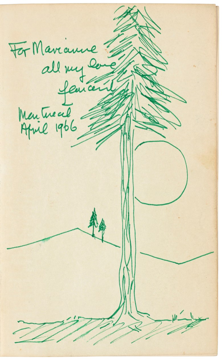 Cohen, Leonard (1934-2016). Beautiful Losers. New York The Viking Press, 1966. Autograph sketch of a landscape with inscription in green ink 'For Marianne  all my love  Leonard  Montreal  April 1966'. Provenance by descent from Marianne  Ihlen. Estimate £3,000-5,000. Offered in Valuable Books and Manuscripts on 11 July 2018 at Christie's in London