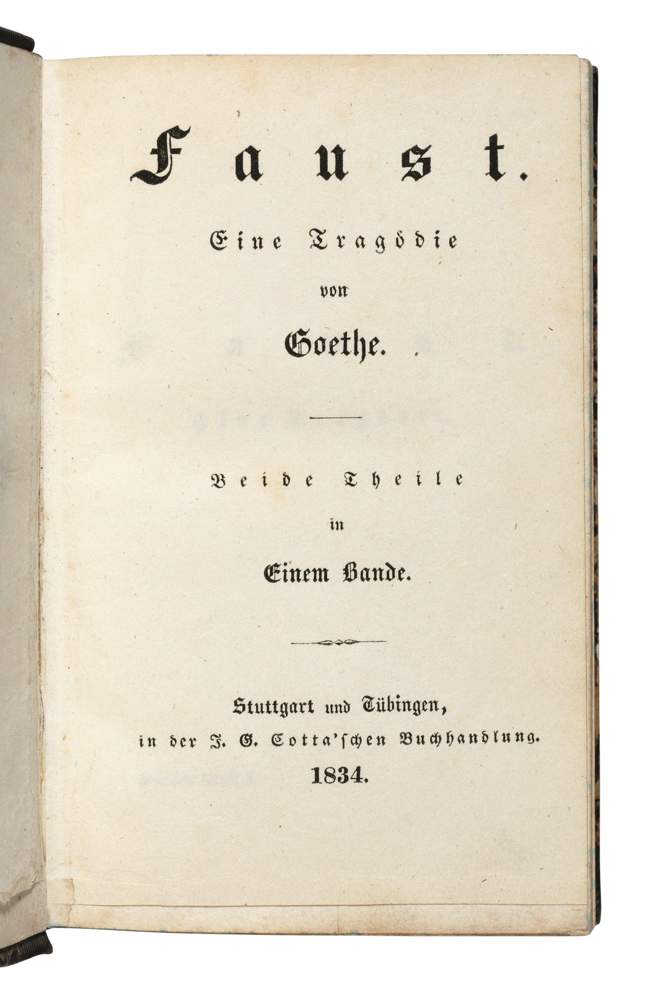 GOETHE, Johann Wolfgang von (1749-1832). Faust. Eine Tragödie. Stuttgart and Tübingen, J.G. Cotta, 1834.