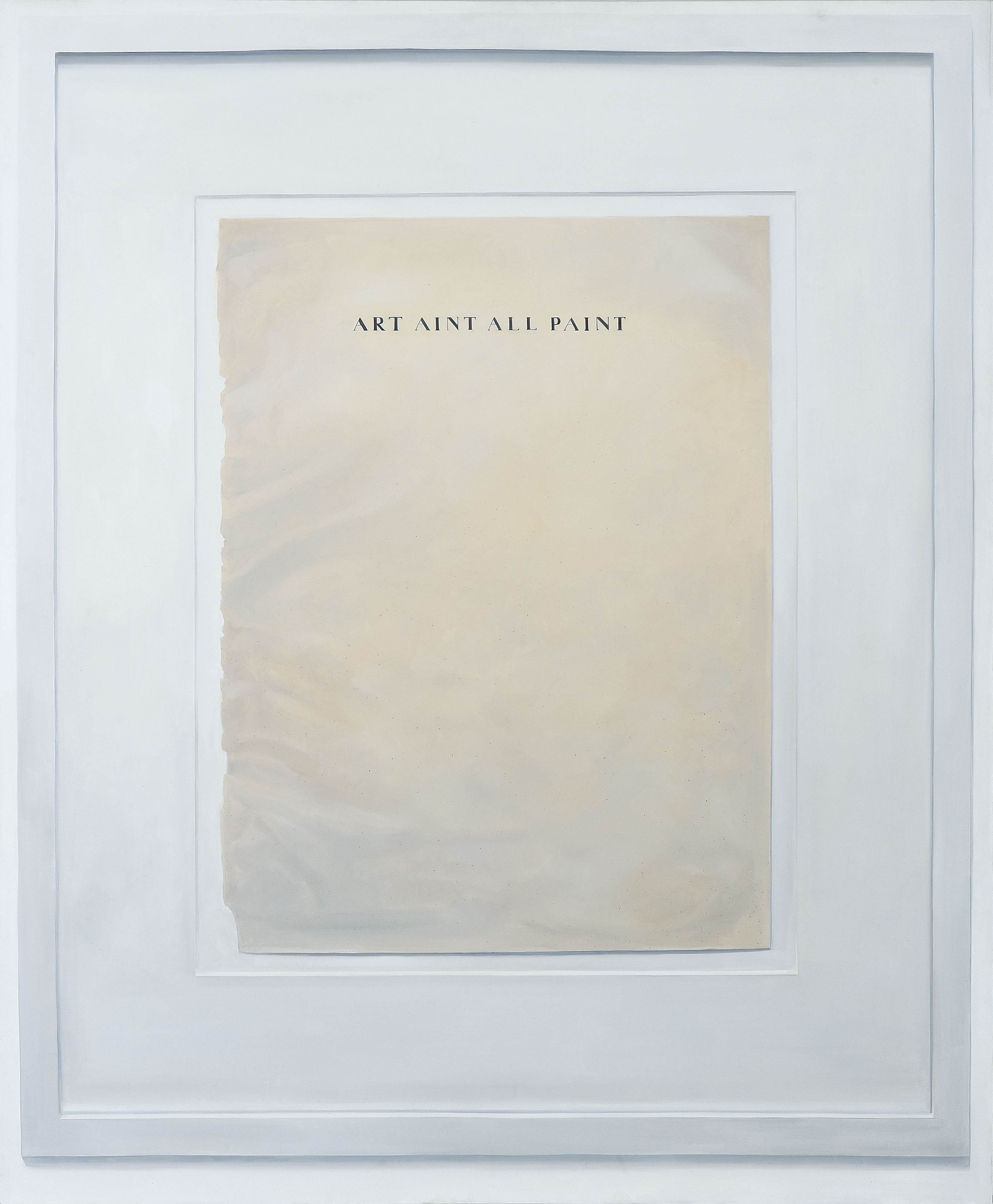 Art Ain't All Paint (After Matthew Higgs)