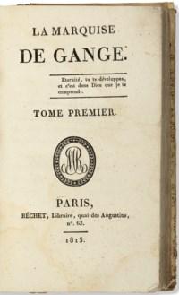 [SADE, Donation-Alphonse-Françoise Marquis de (1740 -1814)]. La Marquise de Gange. Paris : Béchet, 1813.