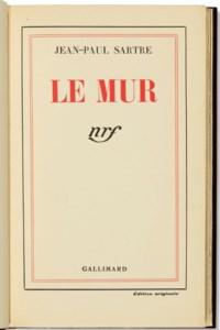 SARTRE, Jean-Paul (1905-1980). Le Mur. Paris : Nouvelle Revue Française, 1939.