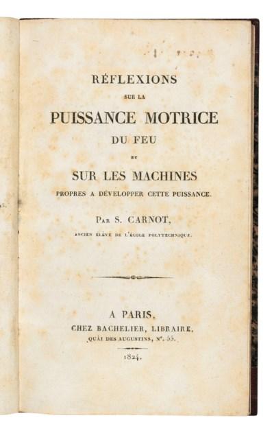 CARNOT, Nicolas Léonard Sadi (1796-1832). Réflexions sur la puissance...