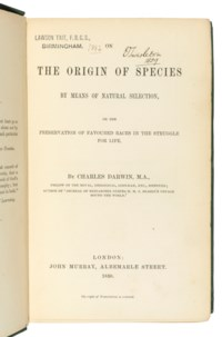 DARWIN, Charles Robert (1809-1882). On the Origin of Species by Means of Natural Selection. London: John Murray, 1859.