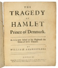 SHAKESPEARE, William (1564-1616). The Tragedy of Hamlet Prince of Denmark. As it is now Acted at his Highness the Duke of York's Theatre. London: for H. Heringman and R. Bentley, 1683.