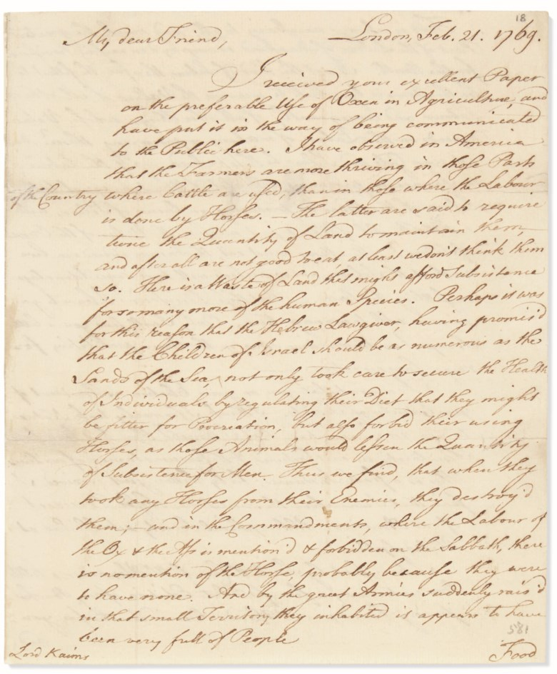 Franklin, Benjamin (1706-1790). Autograph letter signed ('B. Franklin') to Henry Home, Lord Kames, London, 21 February 1769.Franklin foresees American Independence 'Things daily wear a worse Aspect, and tend more and more to a Breach and final Separation'. Estimate $20,000-30,000. This lot is offered in Fine Printed Books & Manuscripts Including Americana on 12