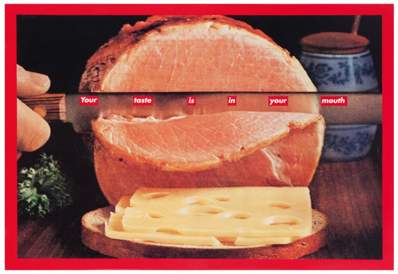 Barbara Kruger (b. 1945), Untitled (Your taste is in your mouth), 1995. Photographic silkscreen on vinyl, 92 ⅞ x 133 ¾ in (235.9 x 339.7 cm). Estimate $250,000-350,000. Offered in  Vice, 12-27 May 2020, Online