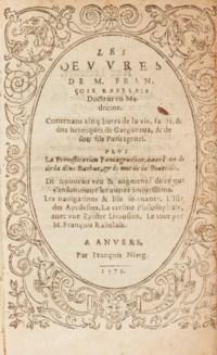 RABELAIS, François (1494-1553). Les Œuvres de M. François Rabelais, Docteur en Médecine… Anvers [Montluel] : François Nierg [Sébastien Jaquy et Claude Lescuyer pour Charles Pesnot], 1573.