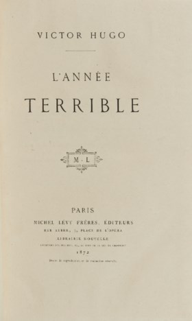 HUGO, Victor (1802-1885) L'Année terrible Paris : Michel Lév