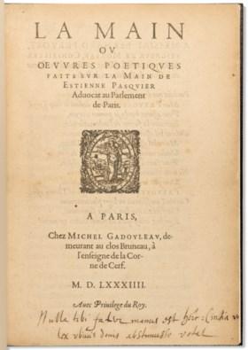 [PASQUIER, Étienne (1529-1615)] La Main ou OEuvres poétiques