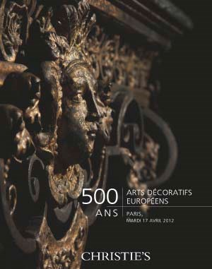 500 Ans : Arts Décoratifs Euro auction at Christies