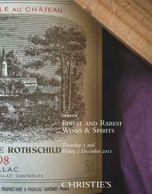 Finest & Rarest Wines & Spirits including Sir Evelyn de Rothschild's Outstanding Collection of Lafite Direct from the Cellars of the Chateau