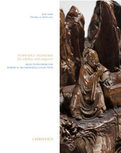 Auspicious Treasures for Scholars and Emperors: Selections from the Robert H. Blumenfield Collection