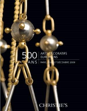 500 ans, Arts Décoratifs Europ auction at Christies