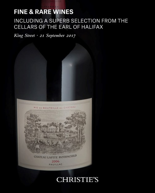 Fine and Rare Wines including a Superb Selection from the cellars of the Earl of Halifax