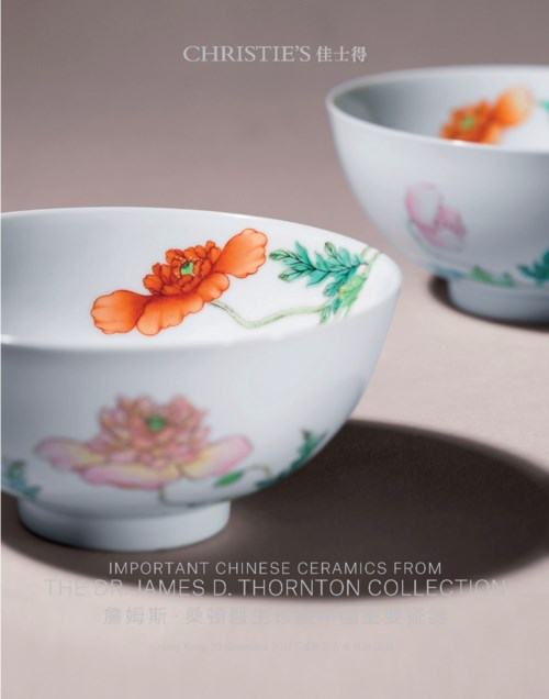 Important Chinese Ceramics from The Dr. James D. Thornton Collection