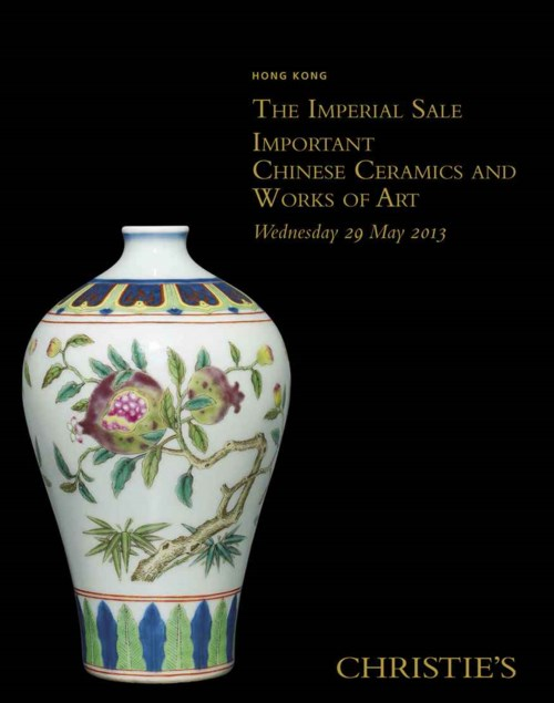 Imperial Sale; Important Chinese Ceramics and Works of Art