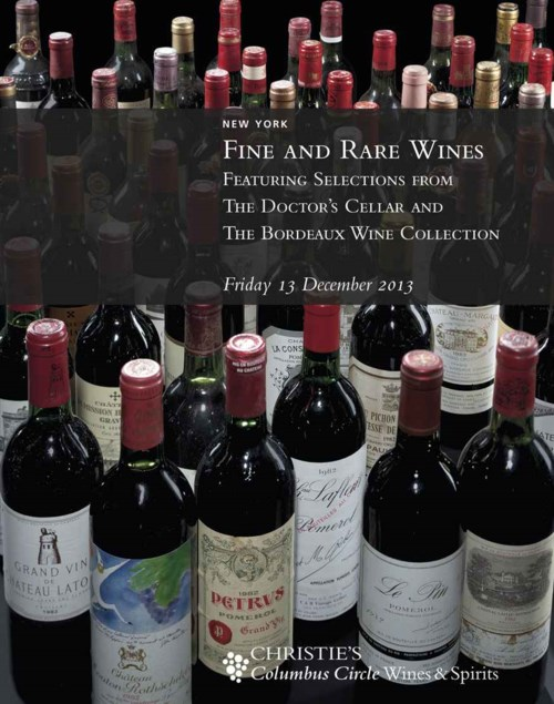 Fine and Rare Wines Featuring Selections from the Doctor's Cellar and the Bordeaux Wine Collection