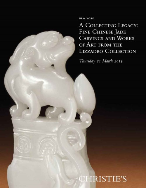 A Collecting Legacy: Fine Chinese Jade Carvings and Works of Art from the Lizzadro Collection