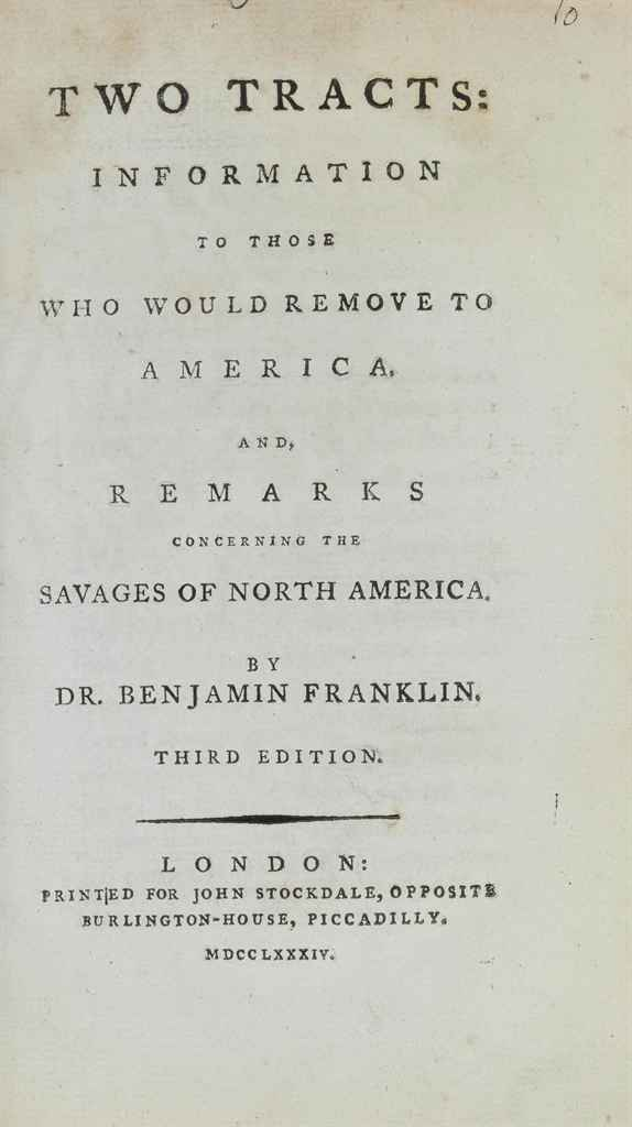 benjamin franklin remarks concerning the savages of north america essay Remarks concerning the savages of north america, [before 7 january 1784]   neither of the two printed essays can be dated with any precision  as two  tracts by dr benjamin franklin, thereby attaching his name to pieces that had  been.