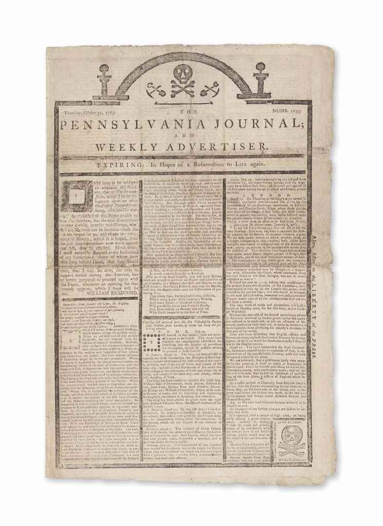 """Adieu, Adieu to the LIBERTY of the PRESS"" –1765The ""Tombstone Edition"" of William Bradford's Pennsylvania Gazette, issued the day before the Stamp Act took effect and announcing that he was suspending publication, October 31, 1765. Estimate: $30,000-50,000"