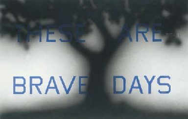 These are Brave Days