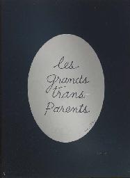 Les grands trans-Parents, from