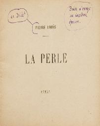 LOUYS, Pierre. La Perle. [Pari